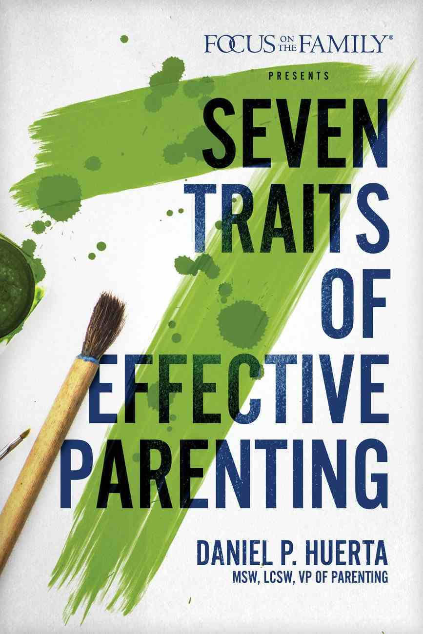 7 Traits of Effective Parenting Paperback