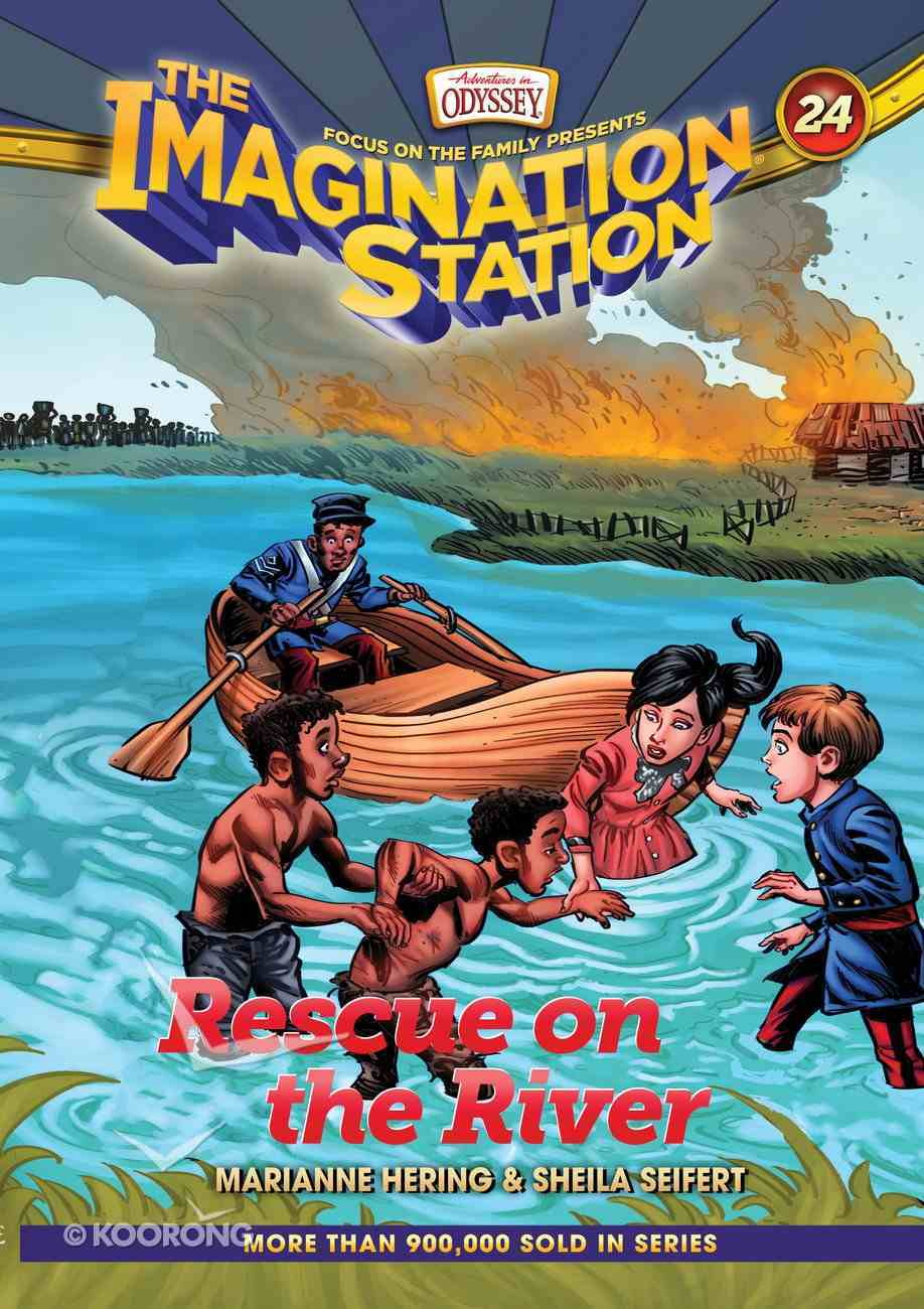 Rescue on the River (#24 in Adventures In Odyssey Imagination Station (Aio) Series) Hardback