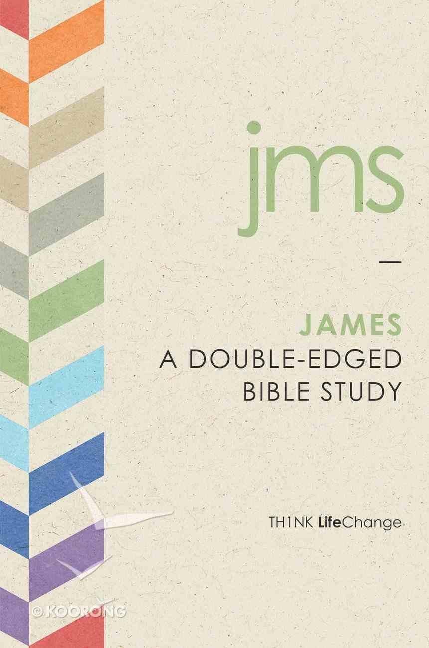 James (Th1nk Lifechange Series (Think)) Paperback