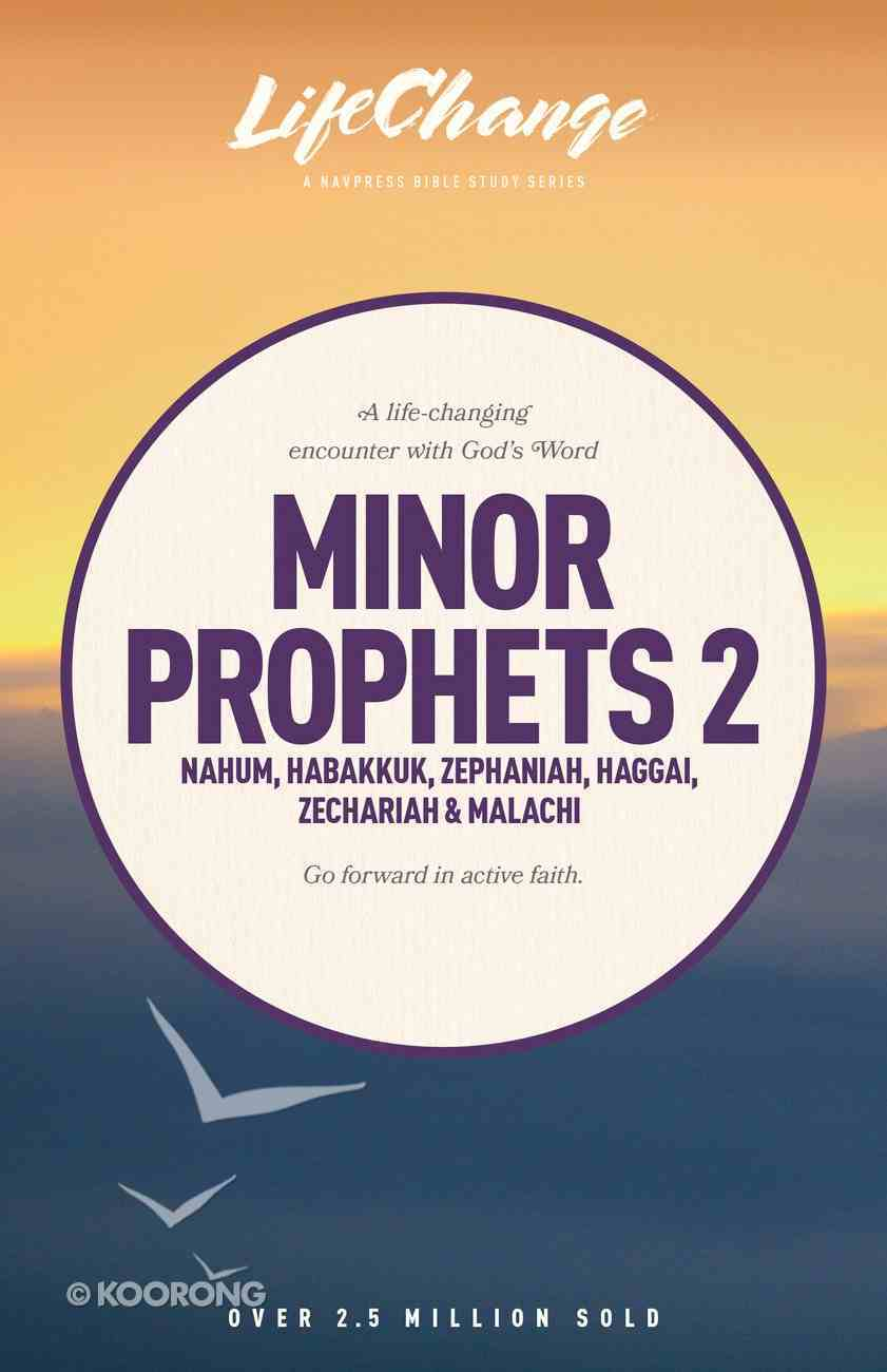 Minor Prophets 2 (Lifechange Study Series) Paperback