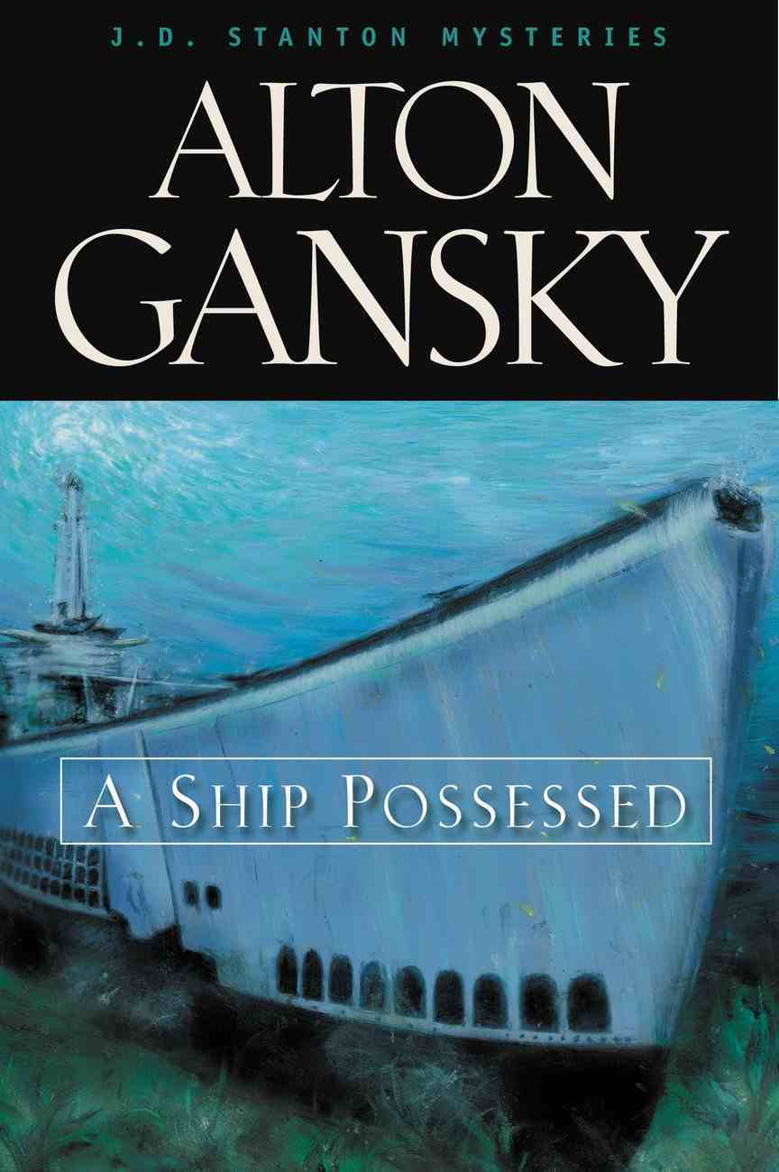 A Ship Possessed (#01 in J.d. Stanton Mysteries Series) Paperback