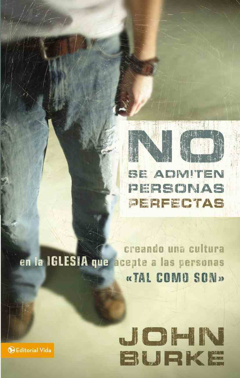 No Se Admiten Personas Perfectas (No Perfect People Allowed) Paperback