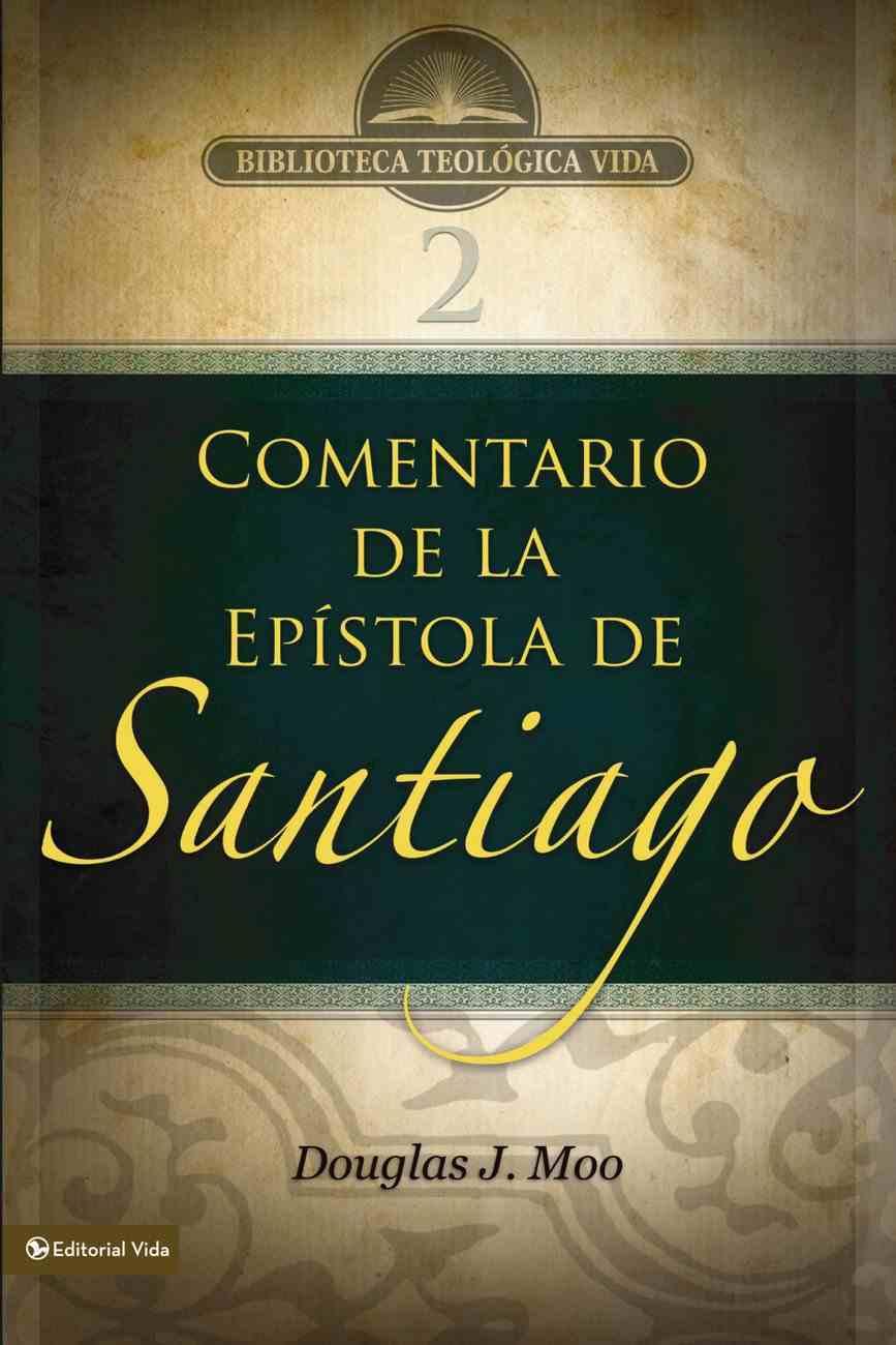 Comentario De La Epistola De Santiago (The Letter Of James) Paperback