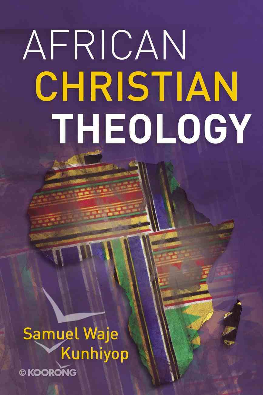African Christian Theology Paperback