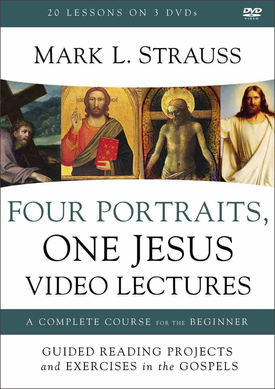 Four Portraits, One Jesus: A Survey of Jesus and the Gospels (Video Lectures) DVD