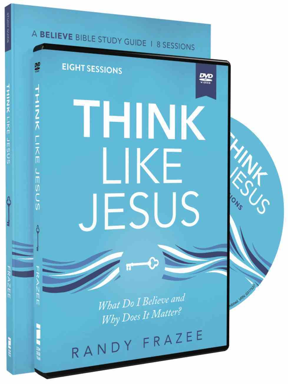 Think Like Jesus: What Do I Believe and Why Does It Matter? (Study Guide With Dvd) Pack