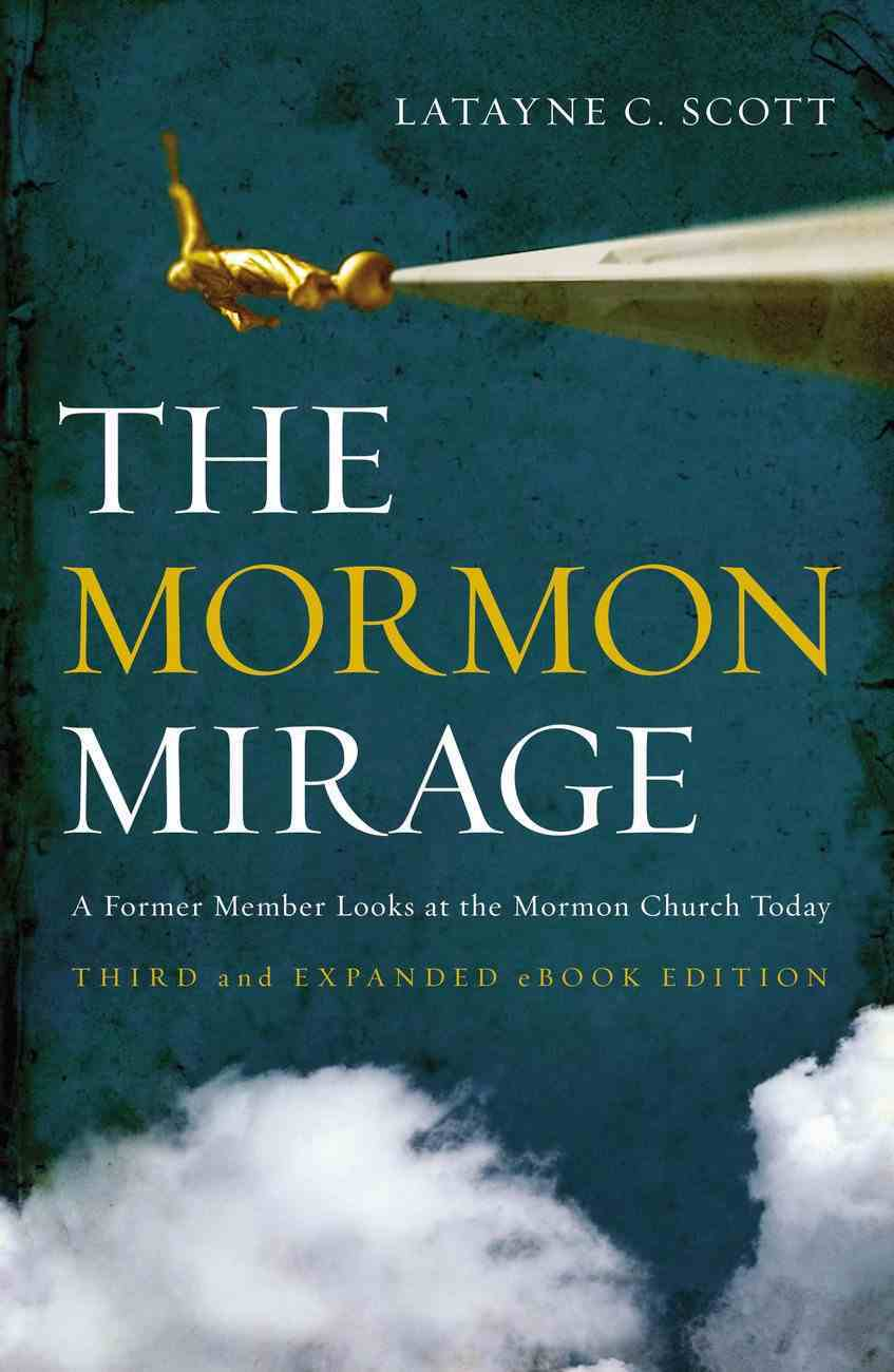 The Mormon Mirage Paperback