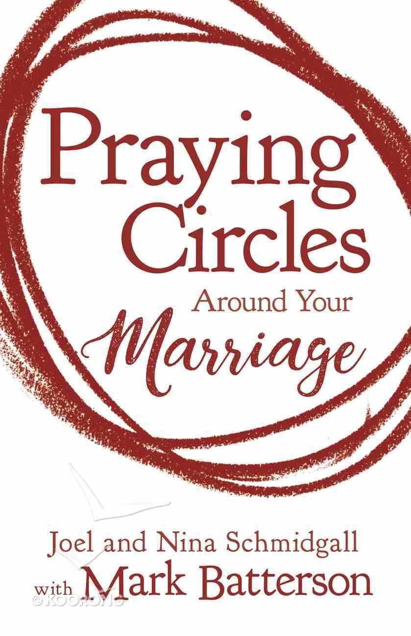 Praying Circles Around Your Marriage Paperback
