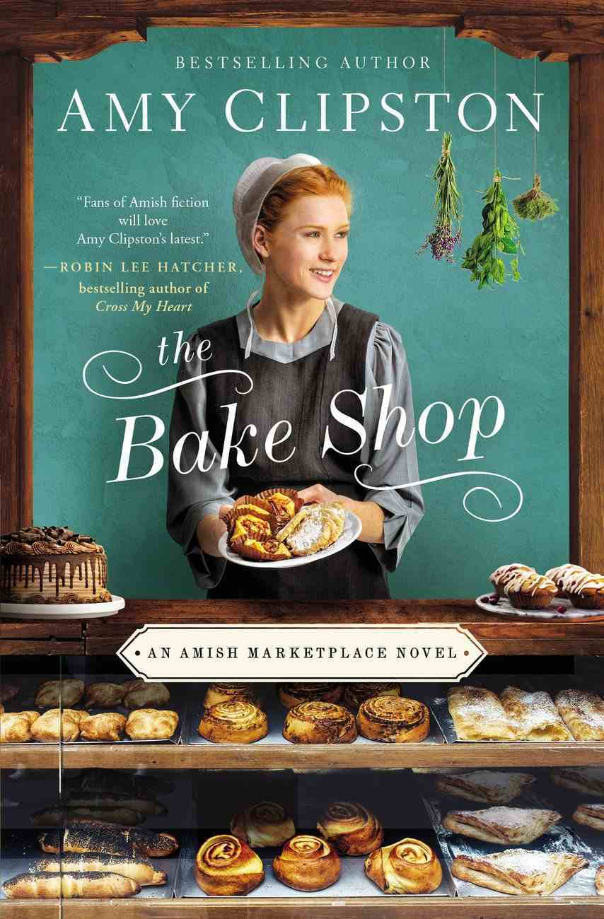 The Bake Shop (An Amish Marketplace Series) Paperback