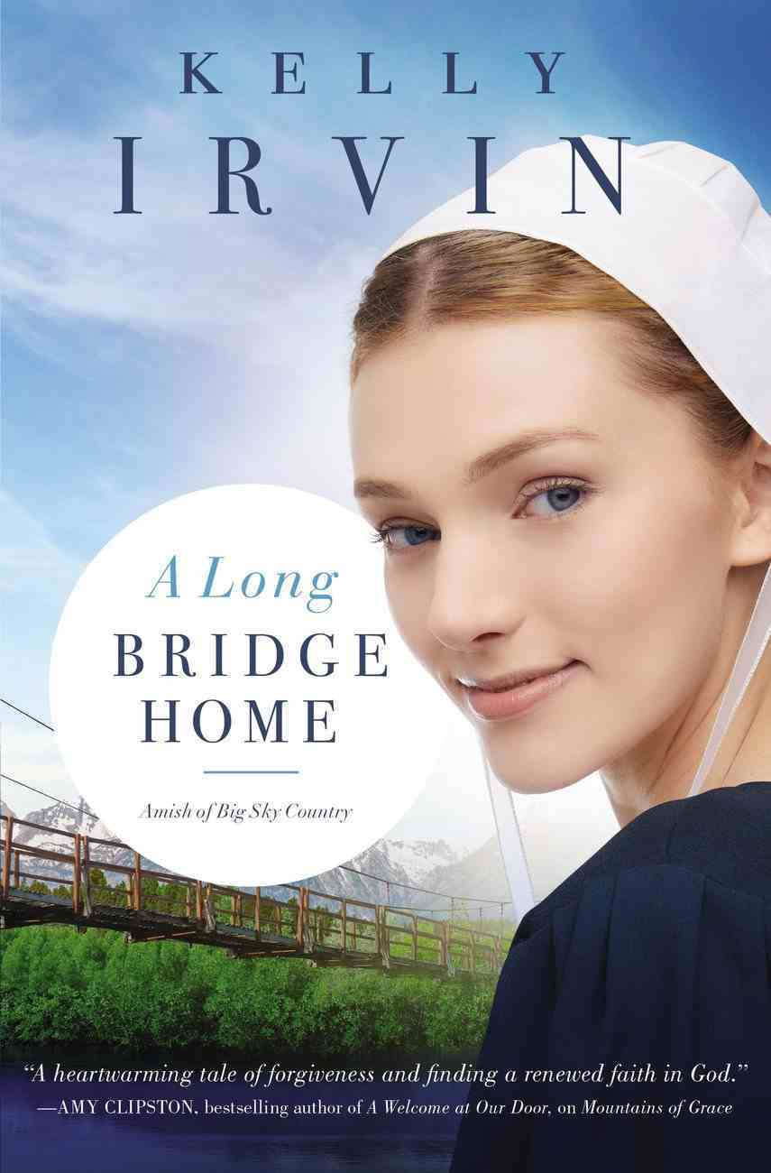 A Long Bridge Home (Amish Of Big Sky Country Series) Paperback