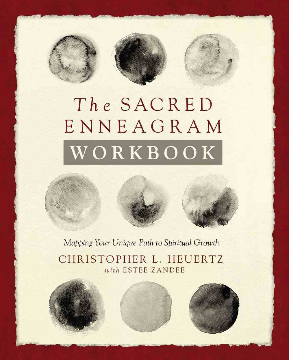 The Sacred Enneagram Workbook: Mapping Your Unique Path to Spiritual Growth Paperback