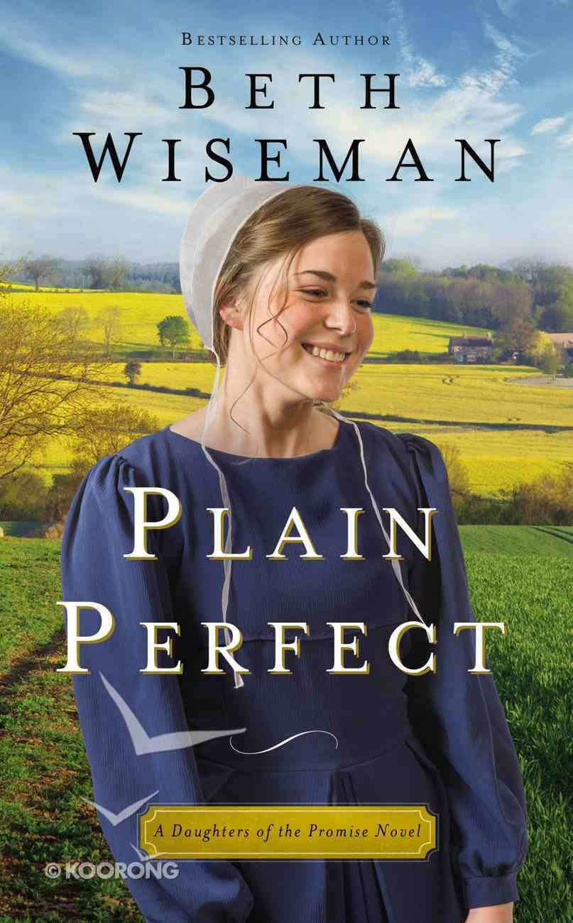 Plain Perfect (#01 in Daughters Of Promise Series) Mass Market