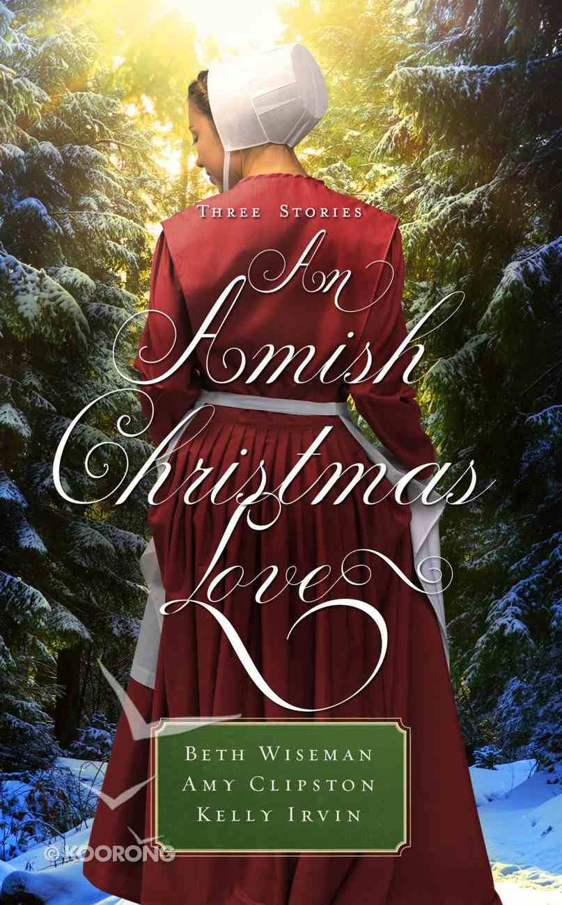 An Amish Christmas Love (Three Stories) Mass Market
