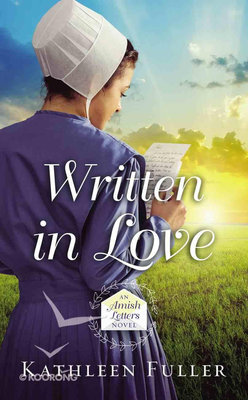 Written in Love (#01 in An Amish Letters Novel Series) Mass Market