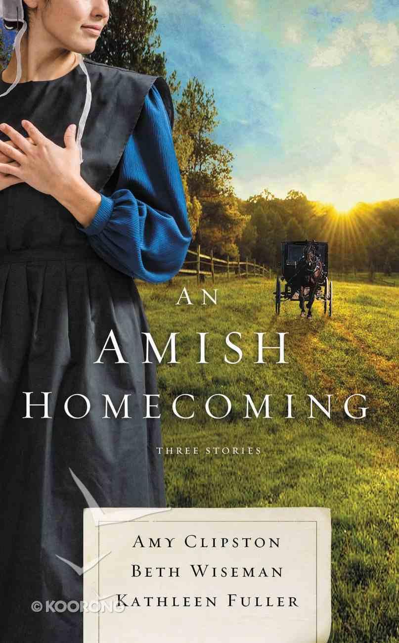 An Amish Homecoming: Three Stories Mass Market
