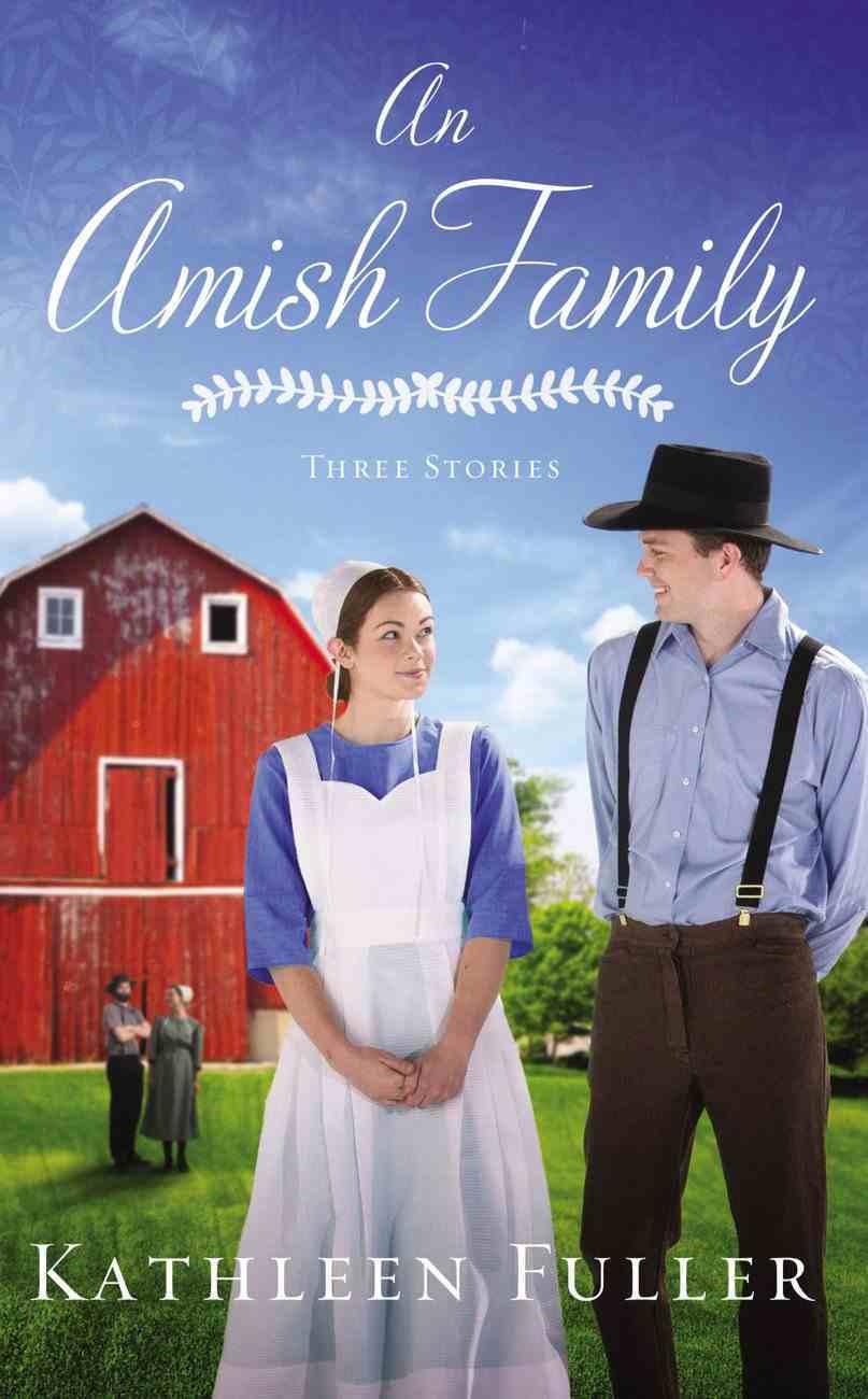 An Amish Family: Three Stories Mass Market