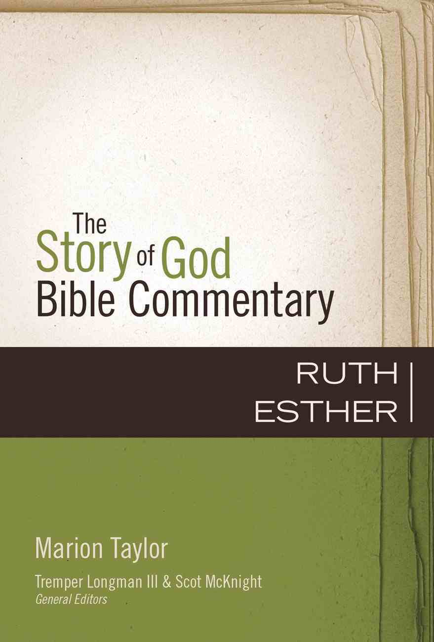 Ruth and Esther (The Story Of God Bible Commentary Series) Hardback