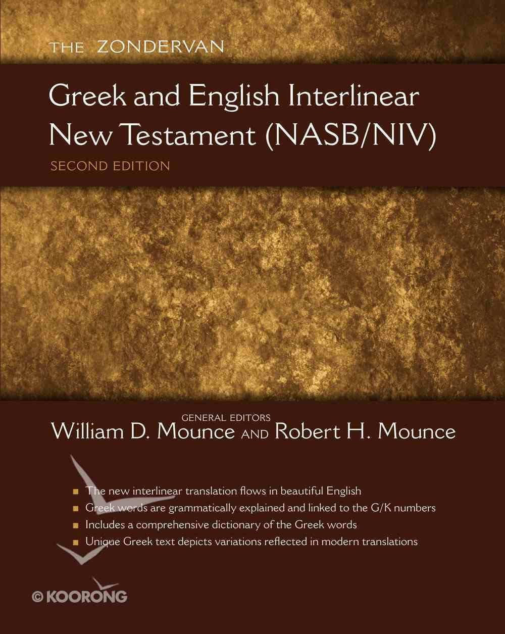 The Zondervan Greek and English Interlinear New Testament (Nasb/niv) Hardback