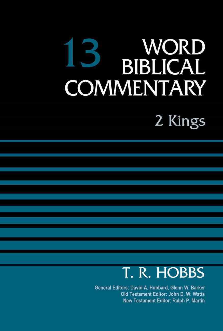 2 Kings (Word Biblical Commentary Series) Hardback