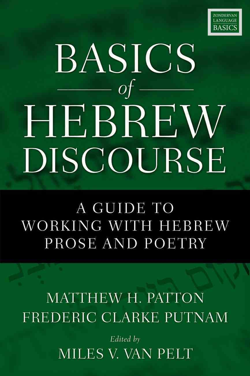 Basics of Hebrew Discourse: A Guide to Working With Hebrew Narrative and Poetry Paperback