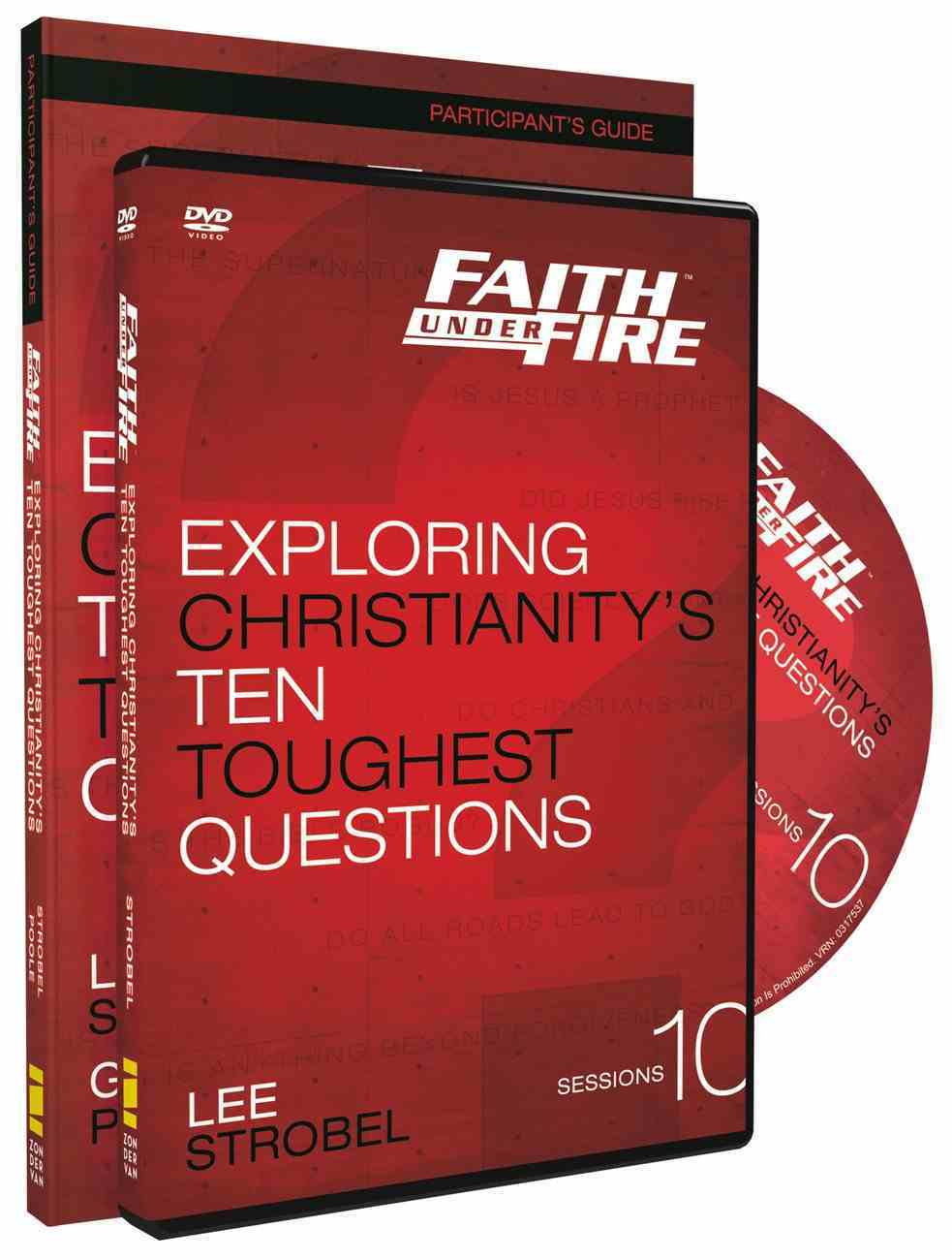 Faith Under Fire: Exploring Christianity's Ten Toughest Questions (Participant Guide With Dvd) Paperback