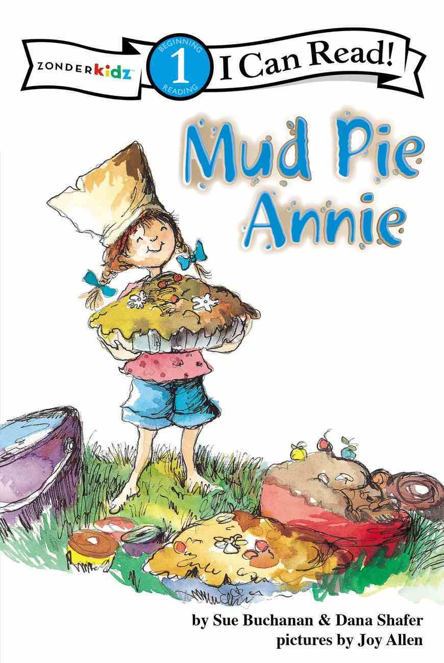 Mud Pie Annie (I Can Read!1 Series) Paperback