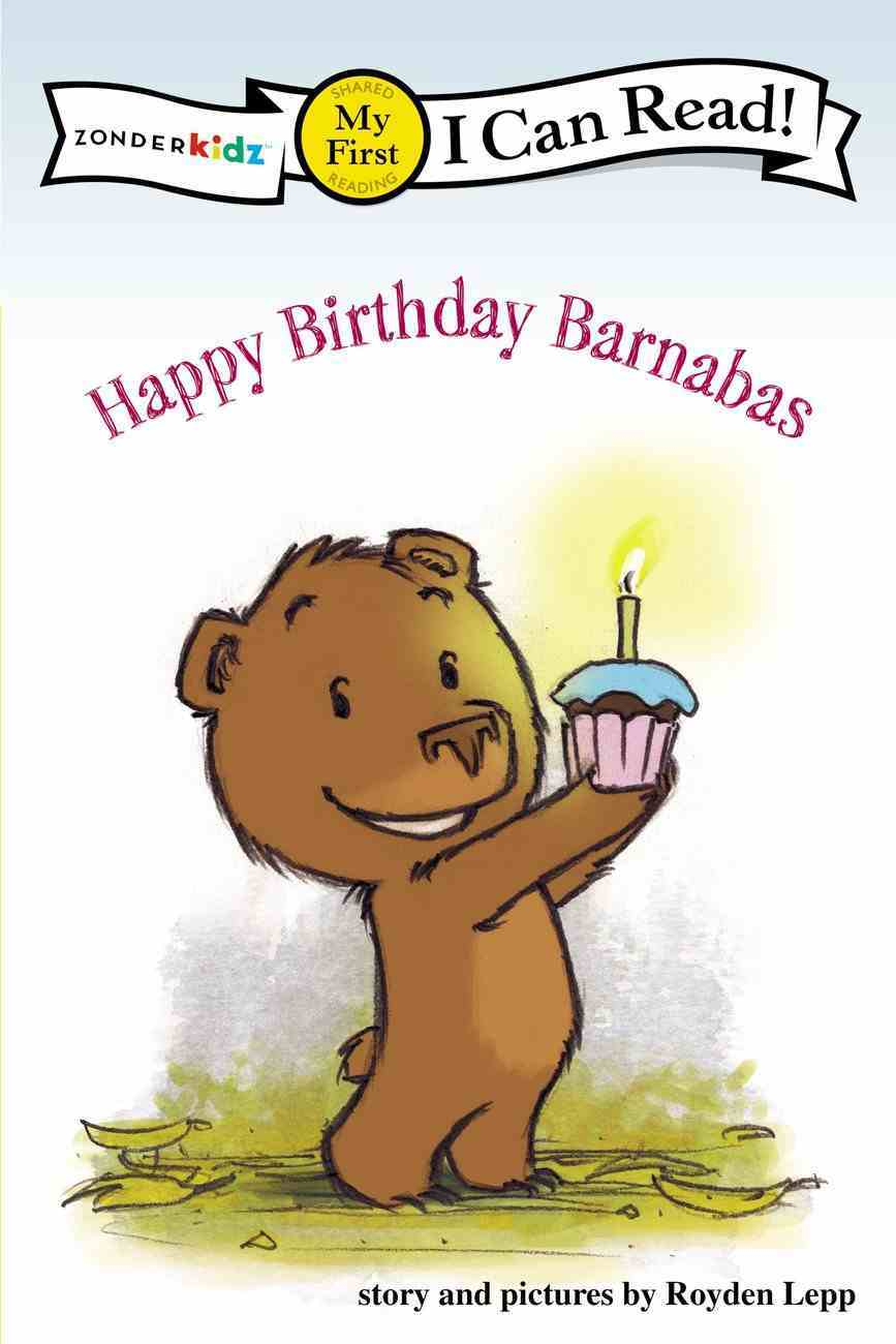 Happy Birthday Barnabas! (My First I Can Read! Series) Paperback