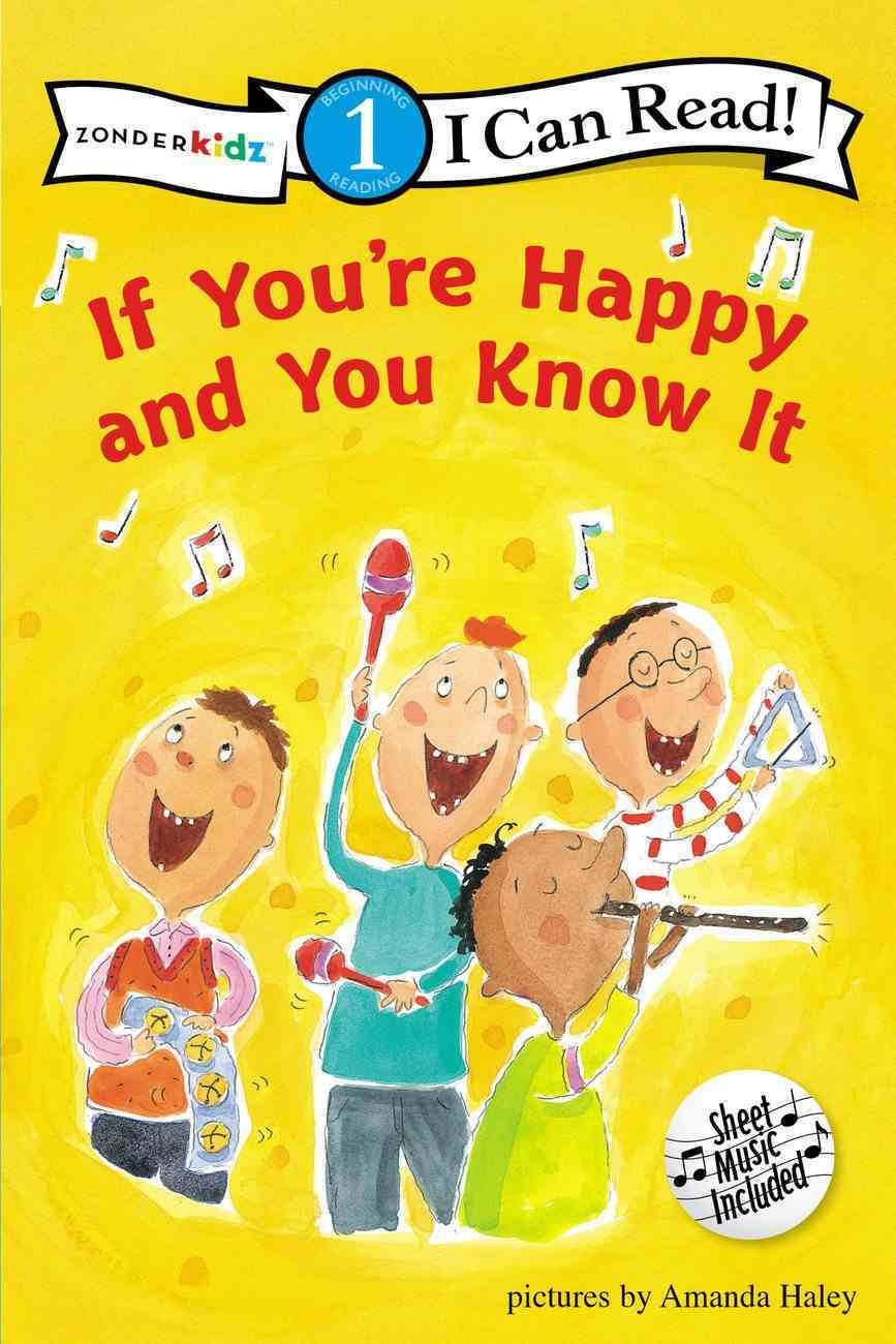 If You're Happy and You Know It (I Can Read!1 Series) Paperback