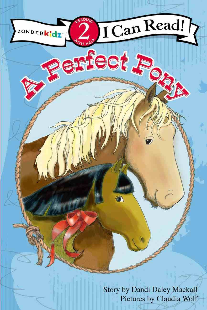 A Perfect Pony (I Can Read!2/horse Named Bob Series) Paperback