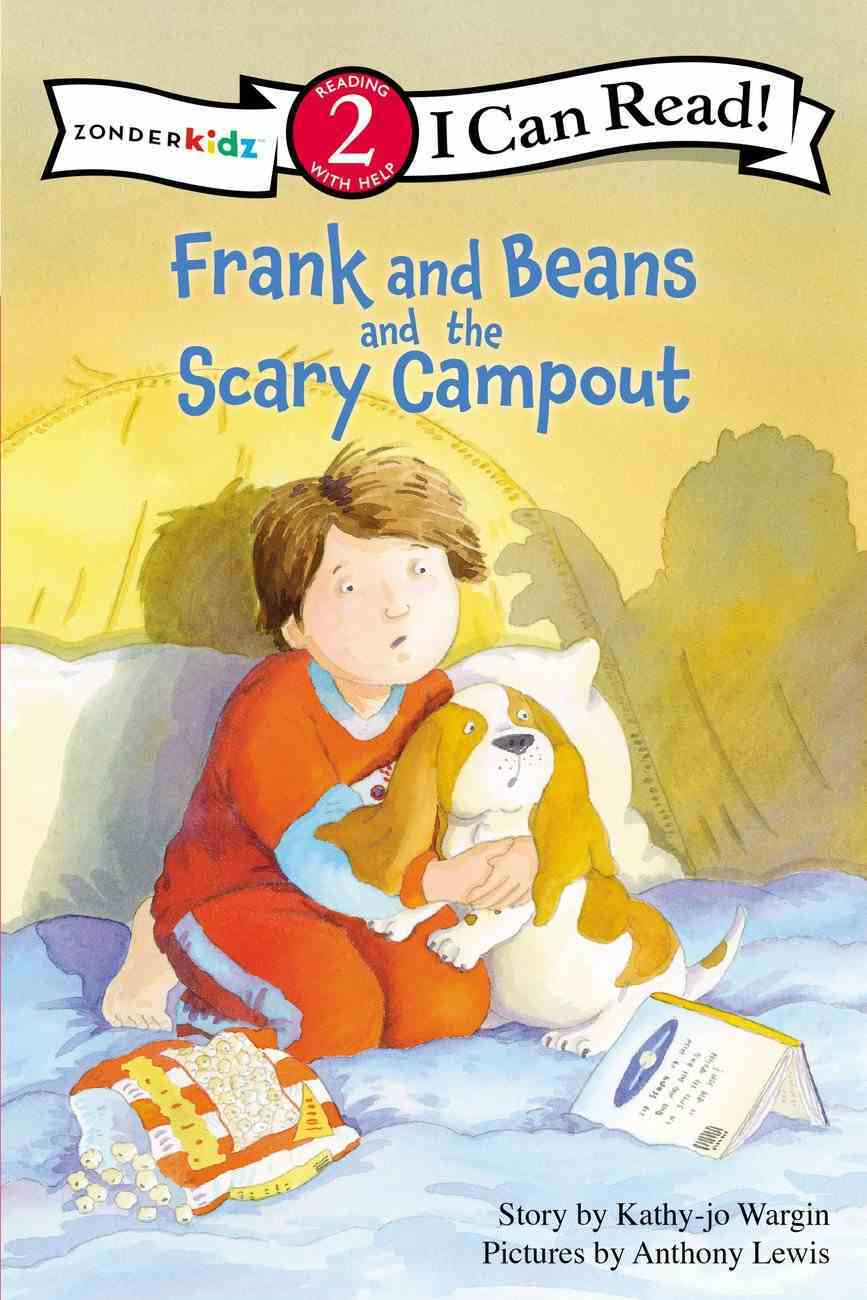 Frank and Beans and the Scary Campout (I Can Read!2/frank And Beans Series) Paperback