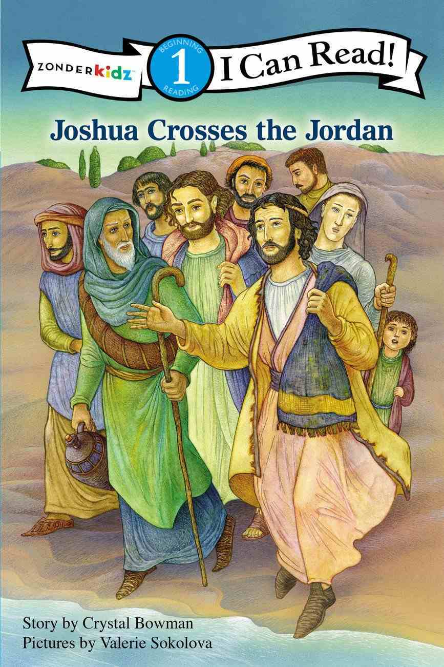 Joshua Crosses the Jordan (I Can Read!1/bible Stories Series) Paperback
