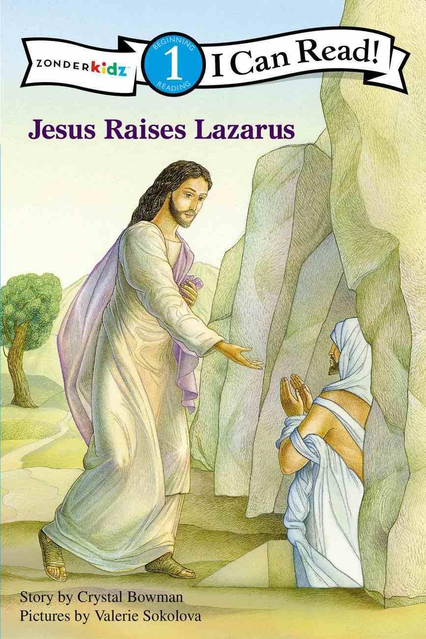 Jesus Raises Lazarus (I Can Read!1/bible Stories Series) Paperback