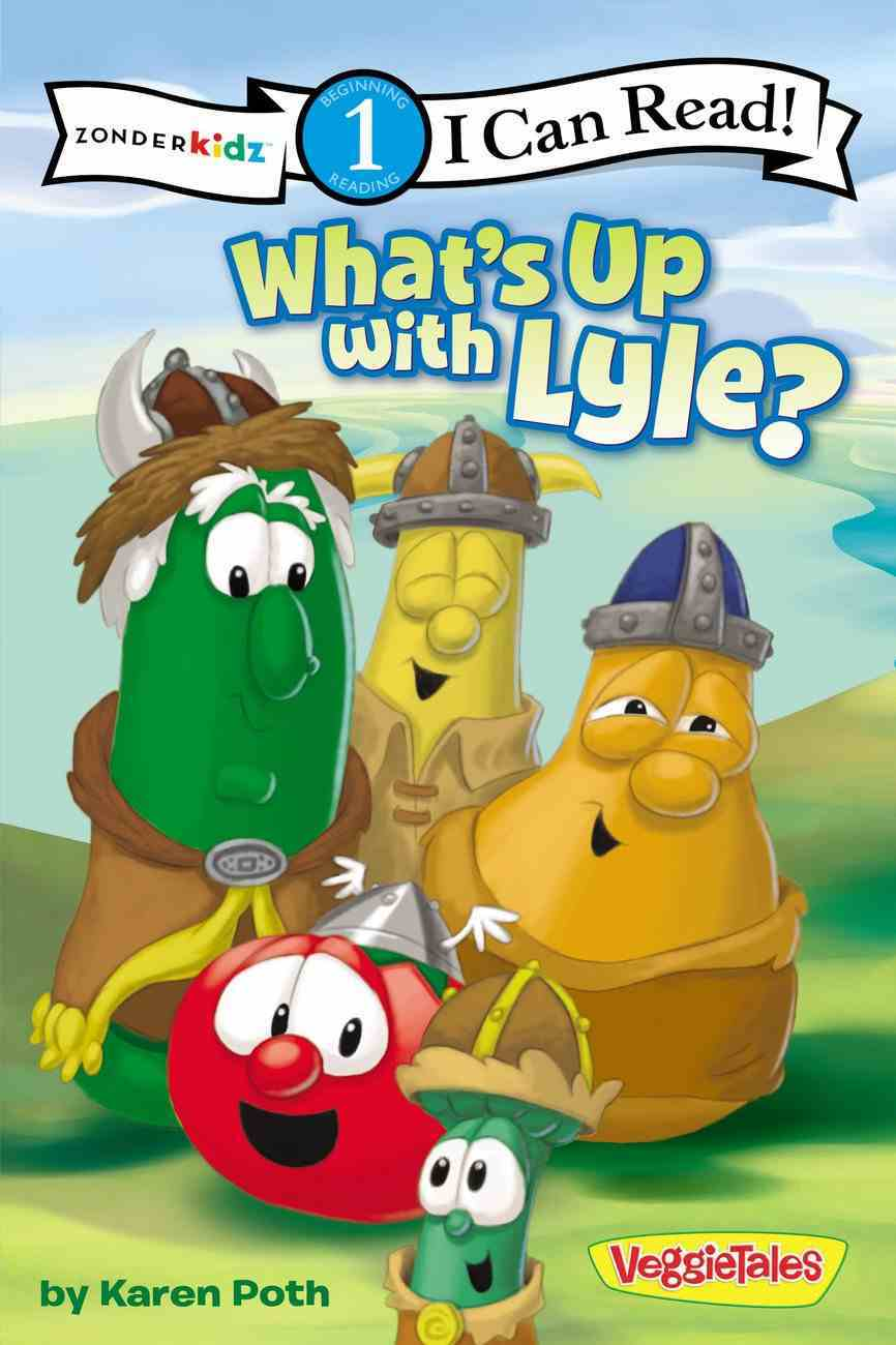 What's Up With Lyle? (I Can Read!1/veggietales Series) Paperback