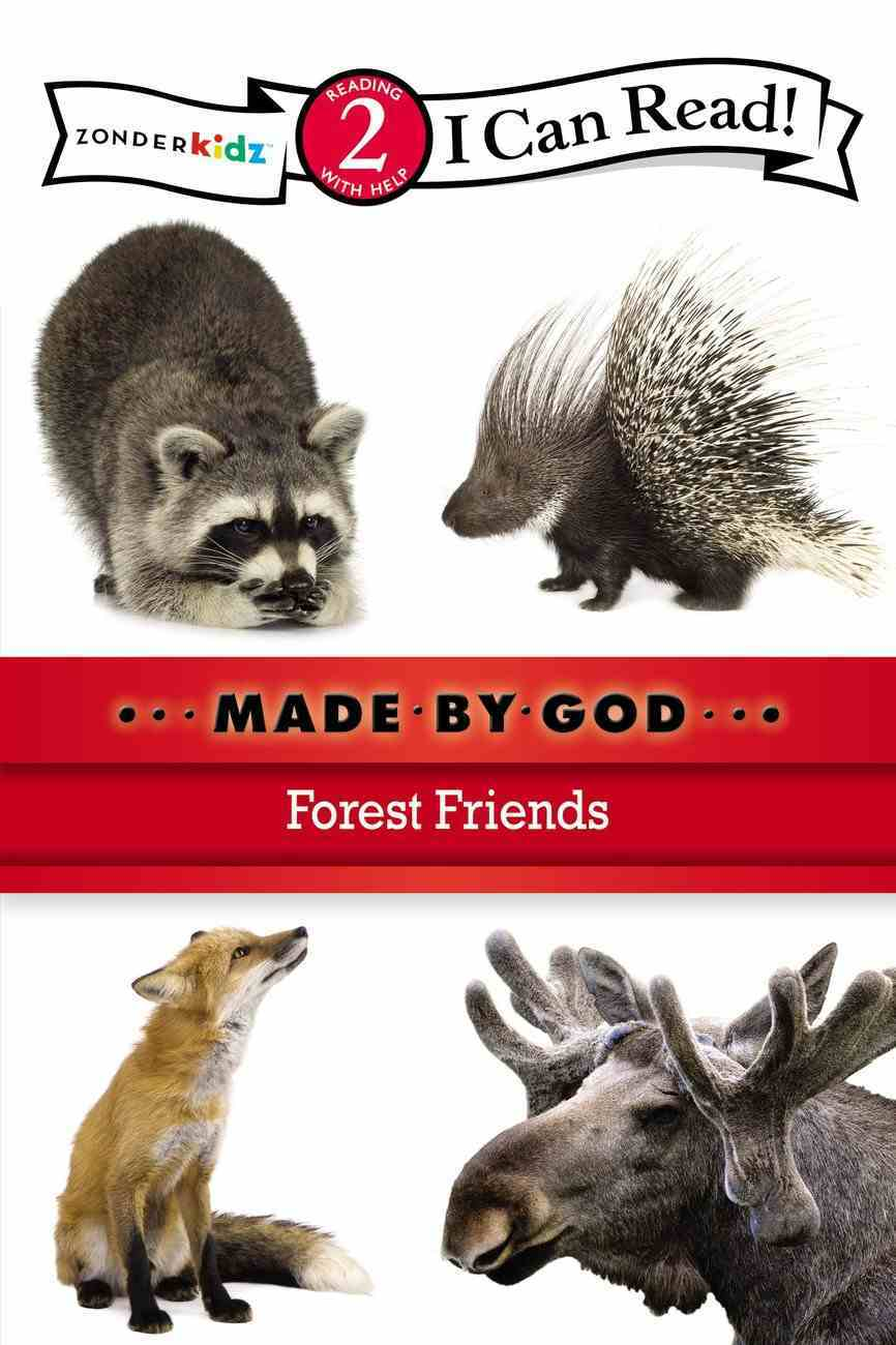 Forest Friends (I Can Read!2/made By God Series) Paperback