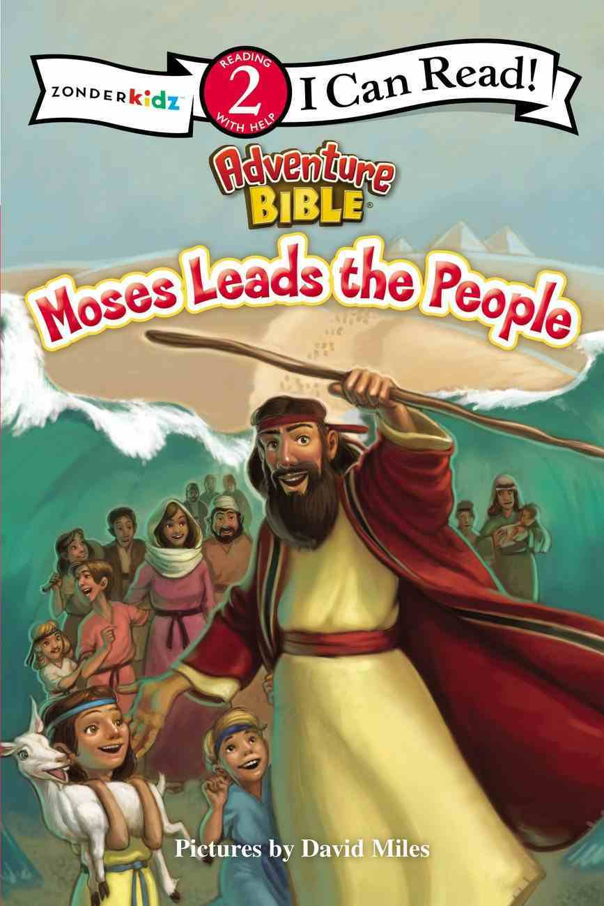 Moses Leads the People (I Can Read!2/adventure Bible Series) Paperback
