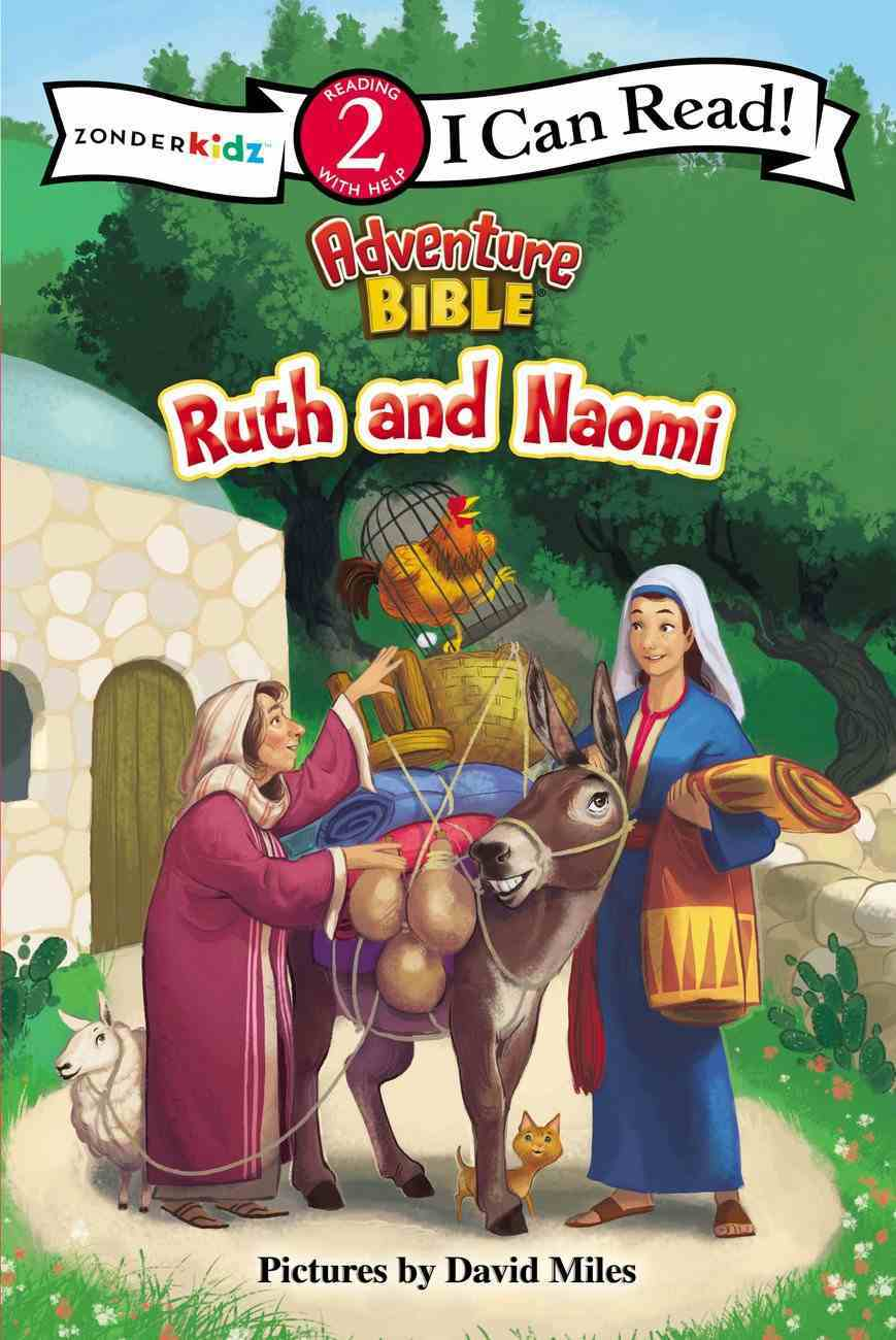 Ruth and Naomi (I Can Read!2/adventure Bible Series) Paperback