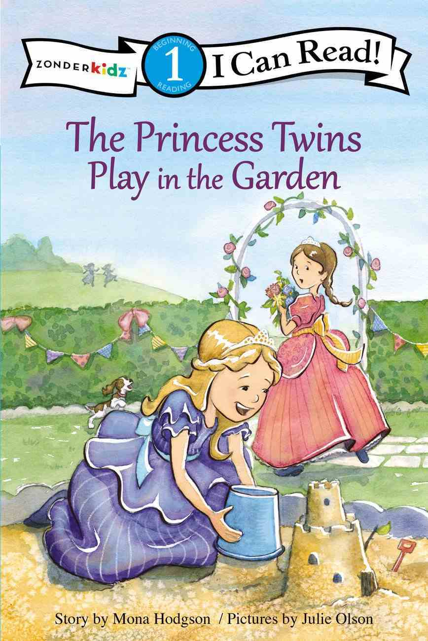 Princess Twins Play in the Garden (I Can Read!1/princess Twins Series) Paperback