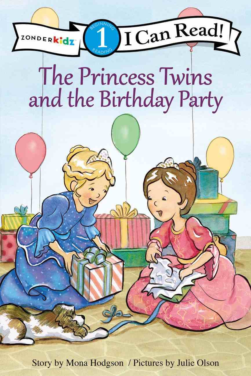 The Princess Twins and the Birthday Party (I Can Read!1/princess Twins Series) Paperback