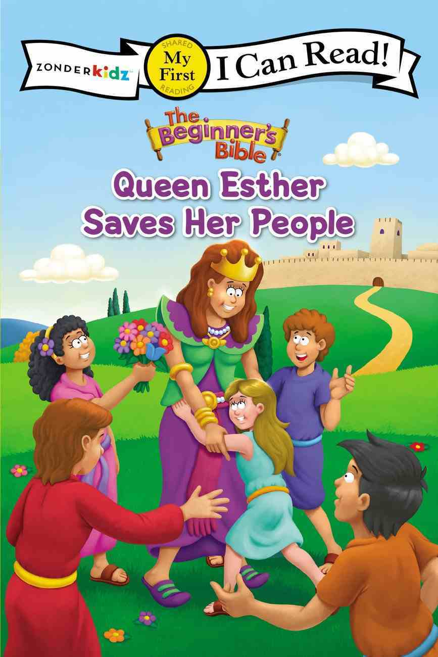 Queen Esther Saves Her People (My First I Can Read/beginner's Bible Series) Paperback