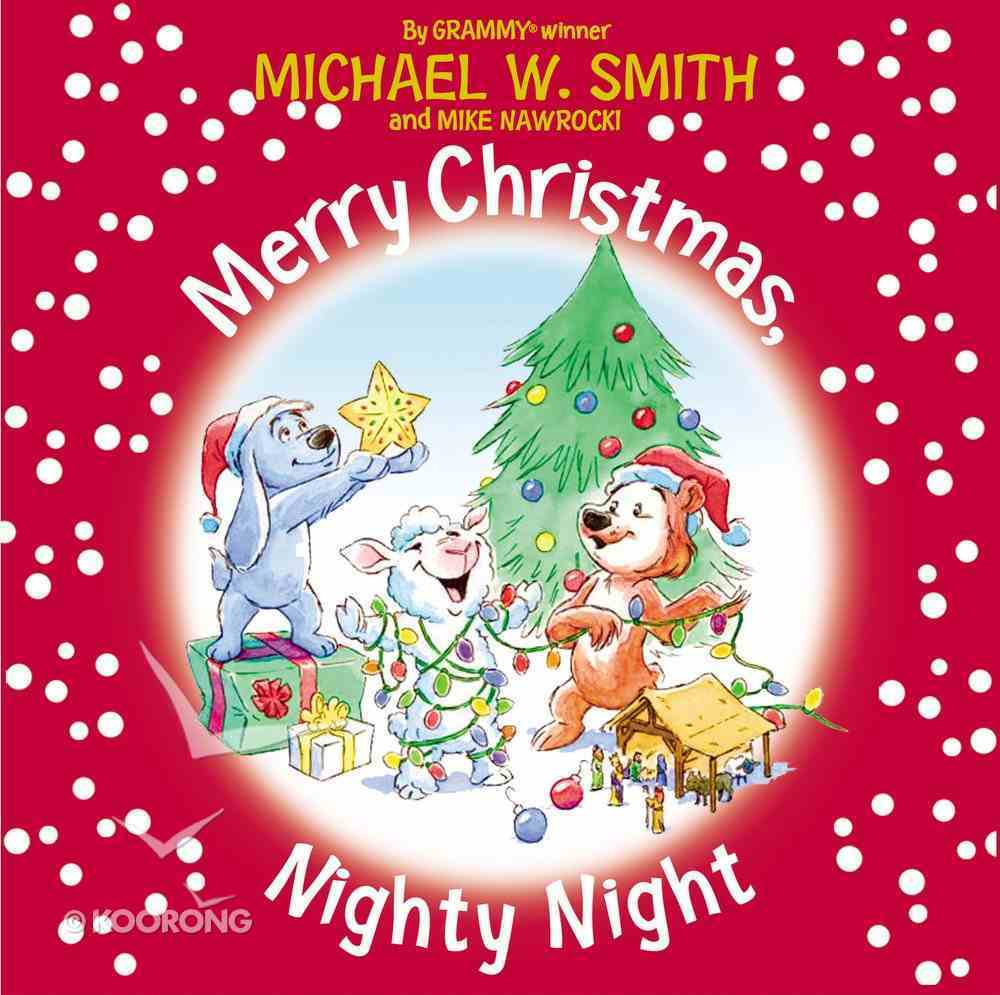 Merry Christmas, Nighty Night (Nurturing Steps Series) Board Book