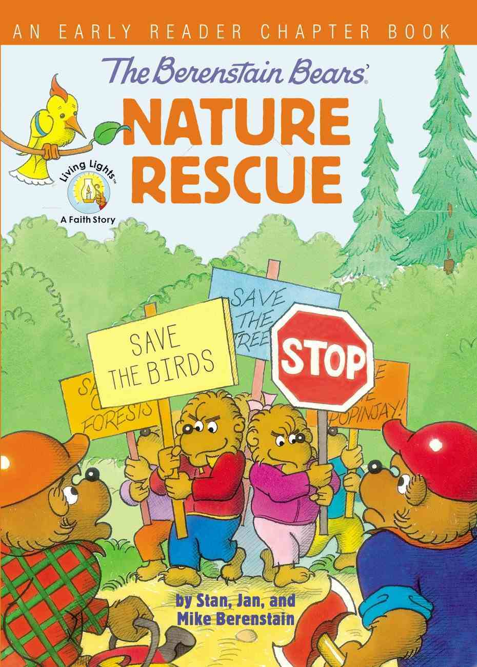 Berenstain Bears' Nature Rescue, The: An Early Reader Chapter Book (The Berenstain Bears Series) Paperback