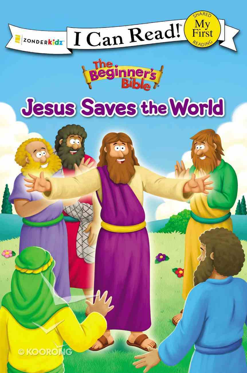 Jesus Saves the World (My First I Can Read/beginner's Bible Series) Hardback