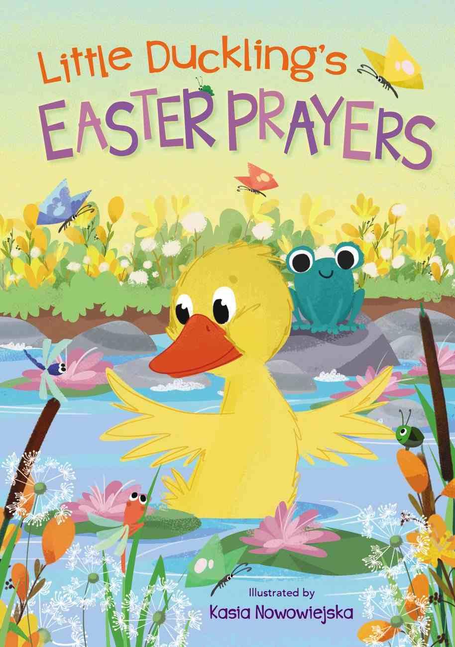 Little Duckling's Easter Prayers Board Book