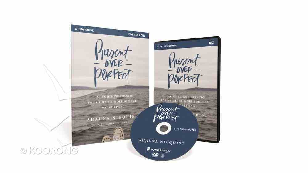 Present Over Perfect (Study Guide With Dvd) Pack