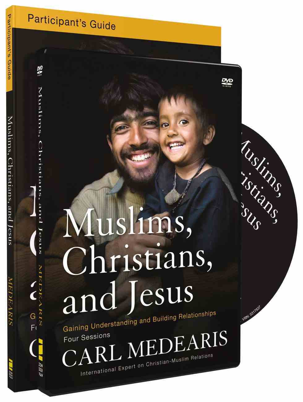 Muslims, Christians, and Jesus (Participant's Guide With Dvd) Pack