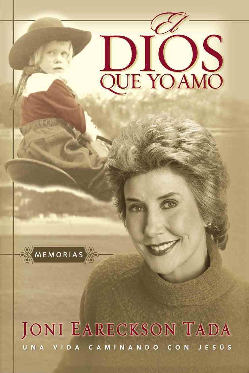 Dios Que Yo Amo, El Paperback