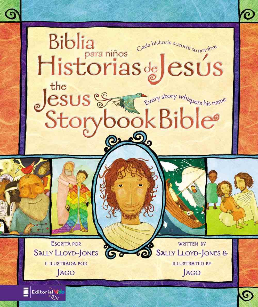 Biblia Para Ninos, Historias De Jesus (The Jesus Storybook Bible) Hardback