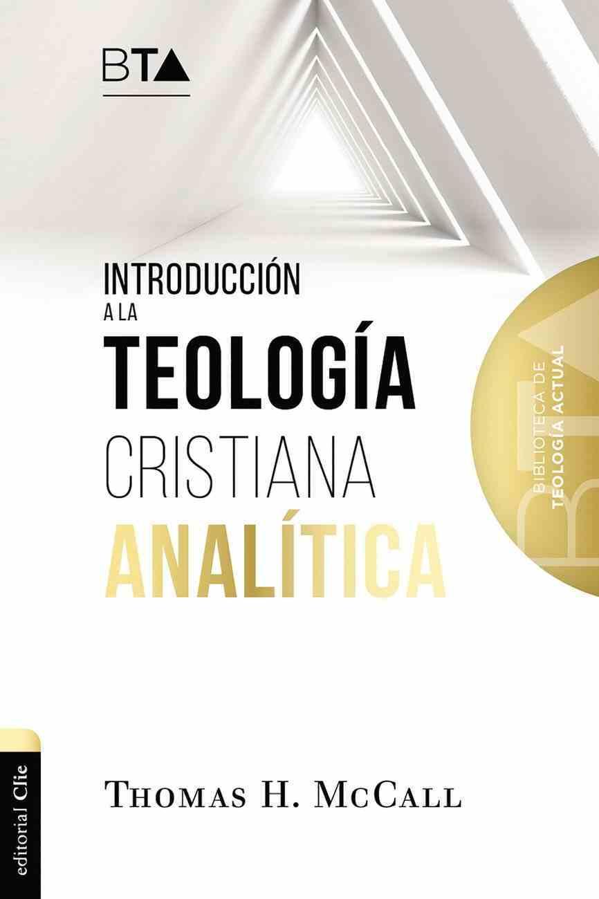 Introduccion a La Teologia Cristiana Analitica Paperback