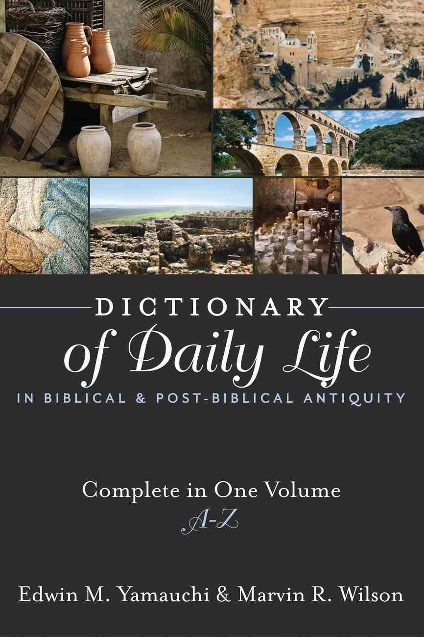 Dictionary of Daily Life in Biblical & Post-Biblical Antiquity eBook