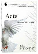 Acts (John Stott Bible Studies Series) Paperback